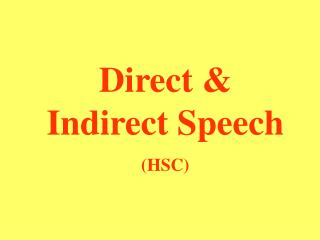 Direct & Indirect Speech (HSC)
