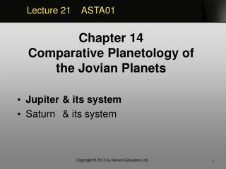 Jupiter& its system Saturn& its system