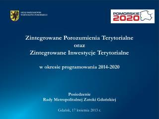 Zintegrowane Porozumienia Terytorialne oraz  Zintegrowane Inwestycje Terytorialne