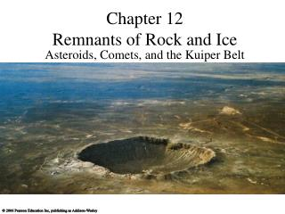 Chapter 12 Remnants of Rock and Ice