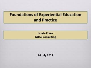 Foundations of Experiential Education  and Practice