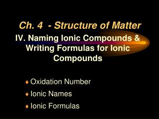 Ch.  4 -  Structure of Matter