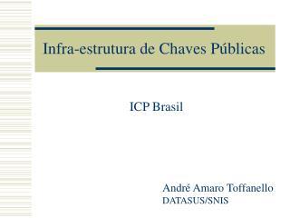 Infra-estrutura de Chaves P�blicas
