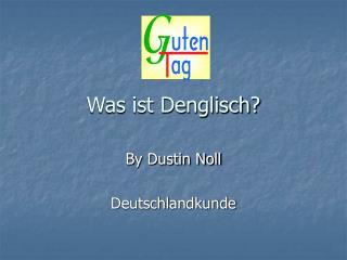 Was ist Denglisch?