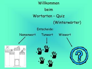 Willkommen beim Wortarten – Quiz (Winterwörter)
