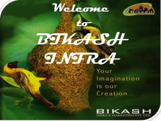 Welcome   to  BIKASH INFRA