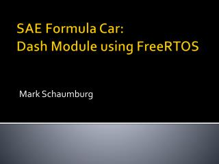 SAE Formula Car: Dash Module using  FreeRTOS