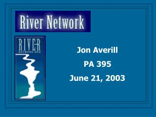 Jon Averill PA 395 June 21, 2003