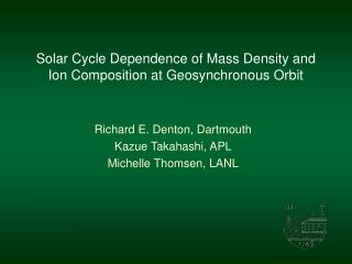 Solar Cycle Dependence of Mass Density and Ion Composition at Geosynchronous Orbit