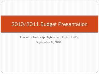 2010/2011 Budget Presentation