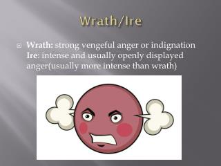 Wrath/Ire