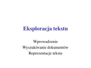 Eksploracja tekstu