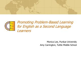 Promoting Problem-Based Learning for English as a Second Language Learners