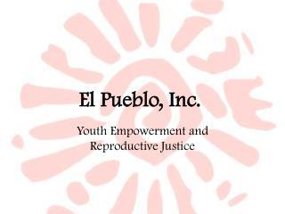 El Pueblo, Inc.
