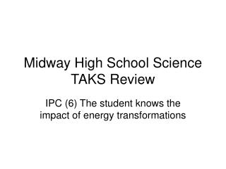 Midway High School Science TAKS Review