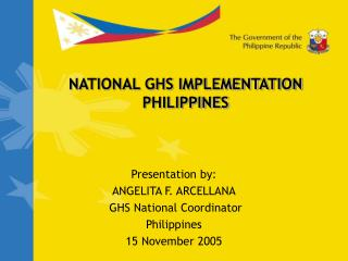 NATIONAL GHS IMPLEMENTATION  PHILIPPINES