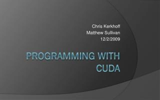 Programming With CUDA