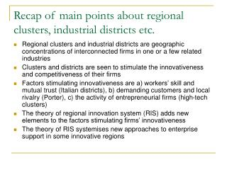 Recap of main points about regional clusters, industrial districts etc.