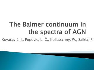 The  Balmer  continuum in the spectra of AGN