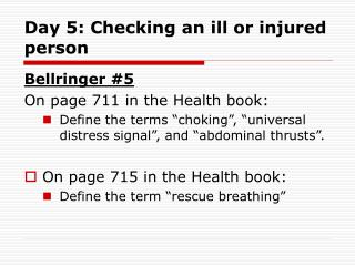 Day 5: Checking an ill or injured person