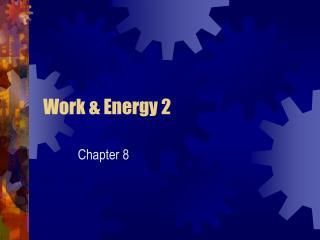 Work & Energy 2