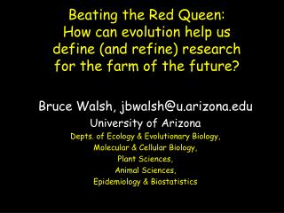 Beating the Red Queen: How can evolution help us define and refine research for the farm of the future