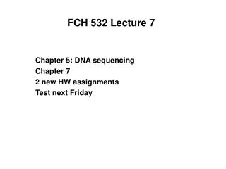 FCH 532 Lecture 7