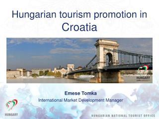 Hungarian tourism promotion in  Croatia