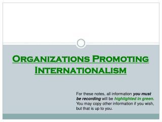 Organizations Promoting Internationalism