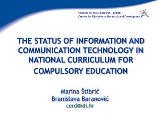 Marina Štibrić Branislava Baranović cerd@idi.hr