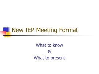 New IEP Meeting Format