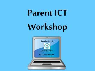 Parent ICT Workshop
