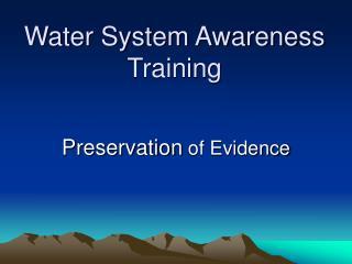 Water System Awareness Training