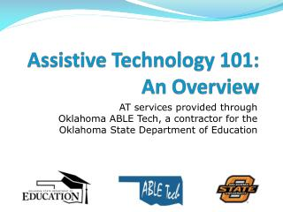 Assis t ive Technology 101: An Overview
