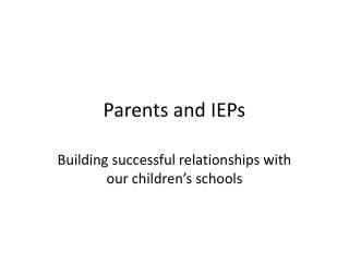 Parents and IEPs