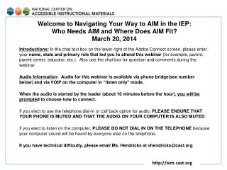 Navigating Your Way to AIM in the IEP:  Who Needs AIM and Where Does AIM Fit?