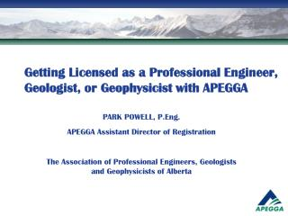 Getting Licensed as a Professional Engineer,  Geologist, or Geophysicist with APEGGA