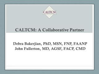 CALTCM: A Collaborative Partner