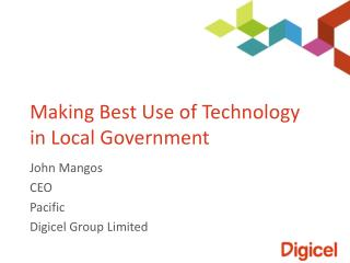 Making Best Use of Technology in Local Government