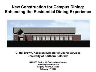 New Construction for Campus Dining: Enhancing the Residential Dining Experience