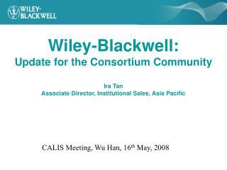 CALIS Meeting, Wu Han, 16 th  May, 2008