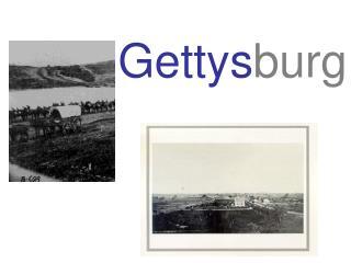 Gettys burg