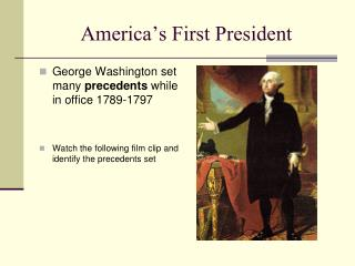 America's First President
