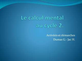 L e  calcul mental au cycle 2.