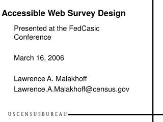 Accessible Web Survey Design