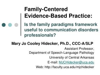 Mary Jo Cooley Hidecker, Ph.D., CCC-A/SLP