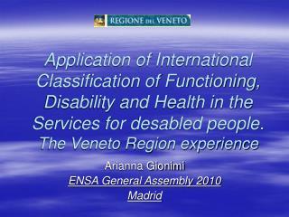 Arianna Gionimi ENSA General Assembly 2010 Madrid