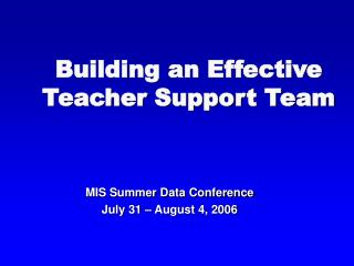 Building an Effective Teacher Support Team