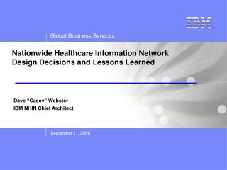 Nationwide Healthcare Information Network Design Decisions and Lessons Learned