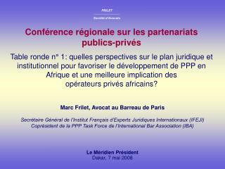 Marc Frilet, Avocat au Barreau de Paris